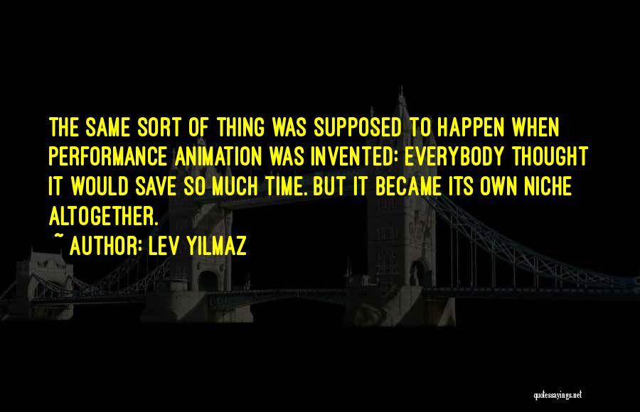 Lev Yilmaz Quotes 1627718