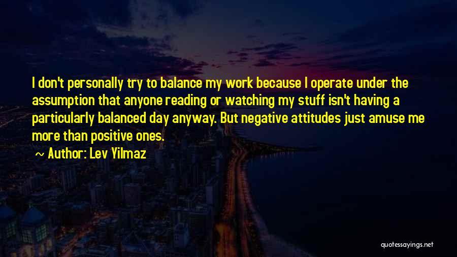 Lev Yilmaz Quotes 246892