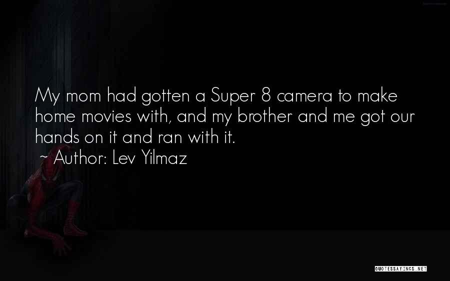 Lev Yilmaz Quotes 501583