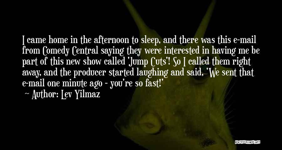 Lev Yilmaz Quotes 521159