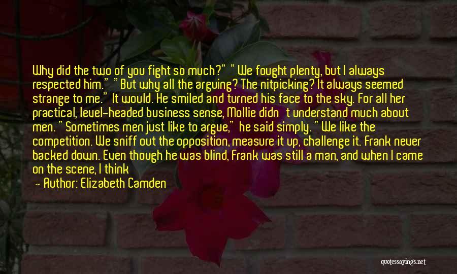 Level Headed Quotes By Elizabeth Camden