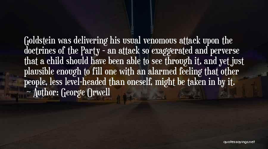 Level Headed Quotes By George Orwell