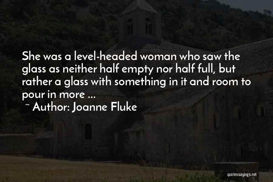 Level Headed Quotes By Joanne Fluke