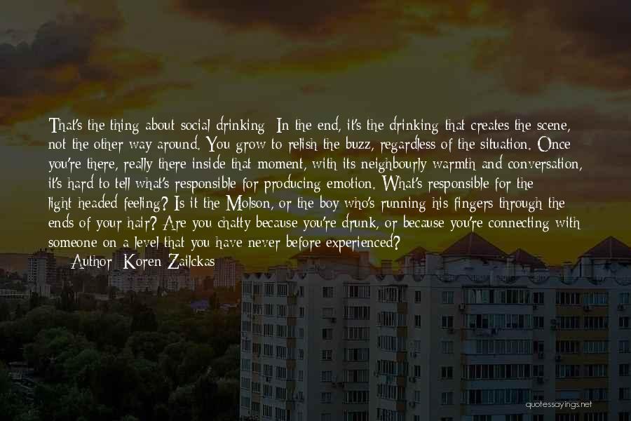 Level Headed Quotes By Koren Zailckas