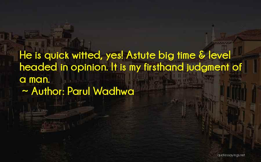 Level Headed Quotes By Parul Wadhwa