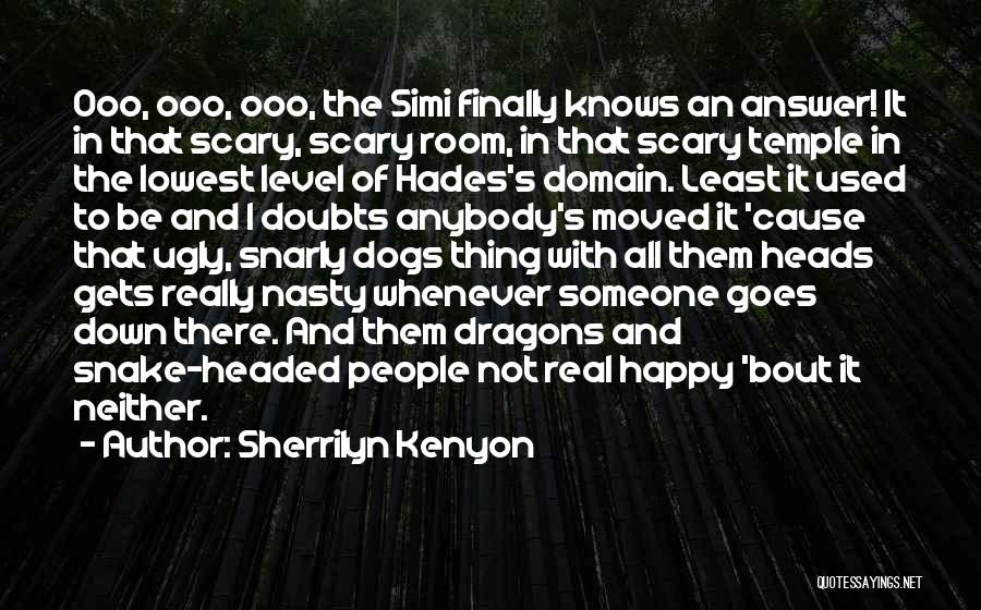 Level Headed Quotes By Sherrilyn Kenyon