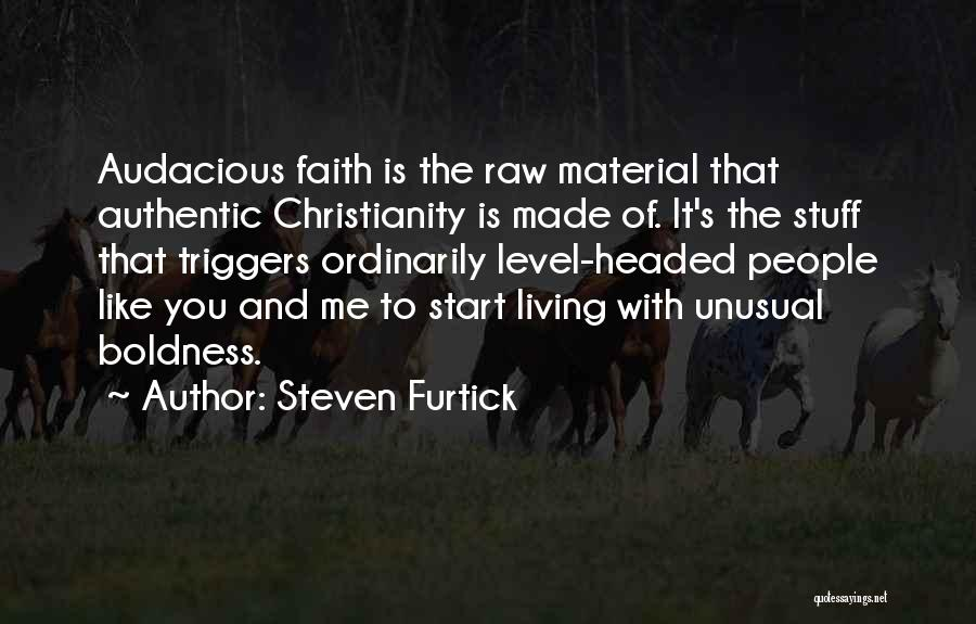 Level Headed Quotes By Steven Furtick