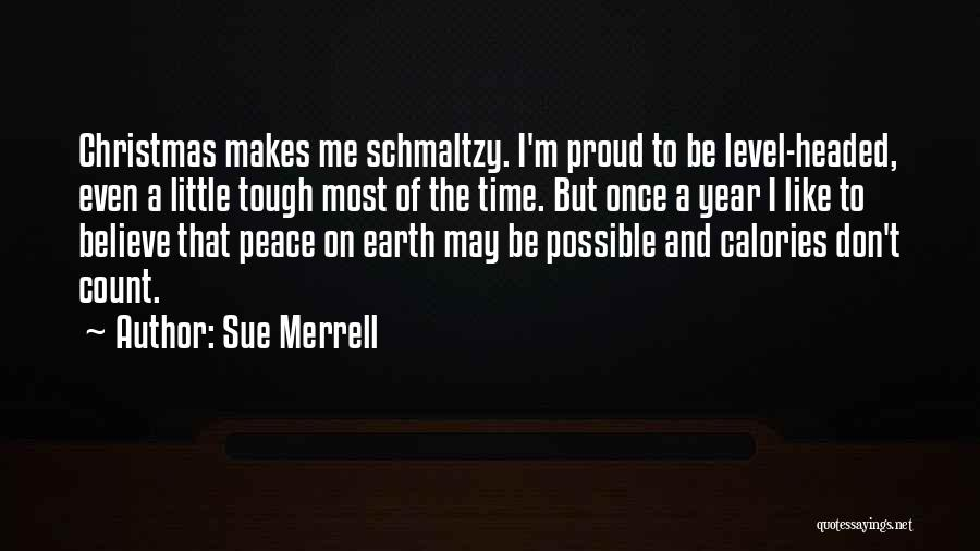 Level Headed Quotes By Sue Merrell