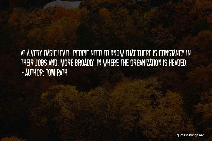 Level Headed Quotes By Tom Rath