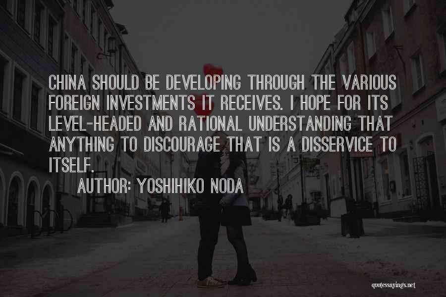 Level Headed Quotes By Yoshihiko Noda