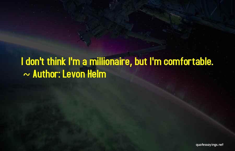 Levon Helm Quotes 1144366