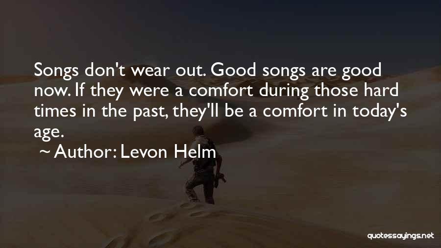 Levon Helm Quotes 1224787