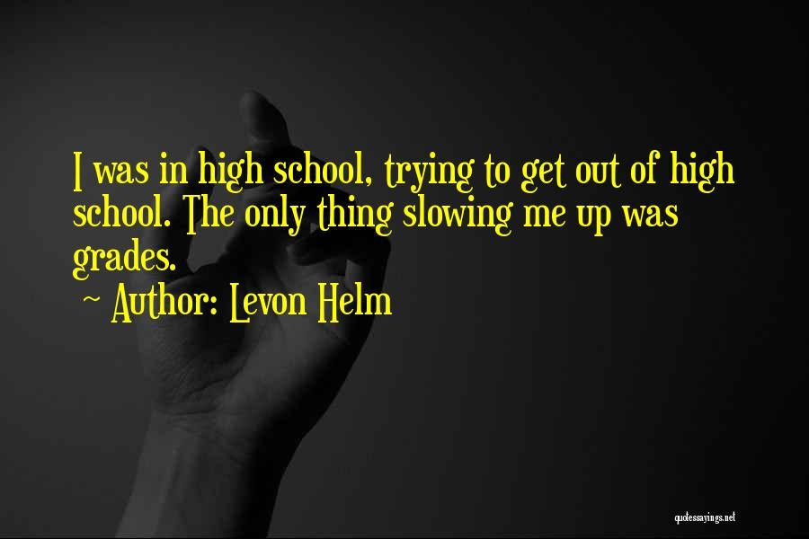 Levon Helm Quotes 1252480