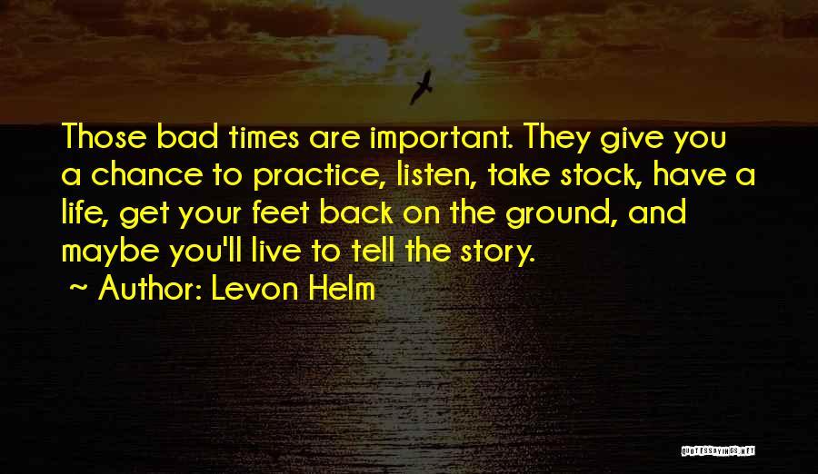 Levon Helm Quotes 1390268
