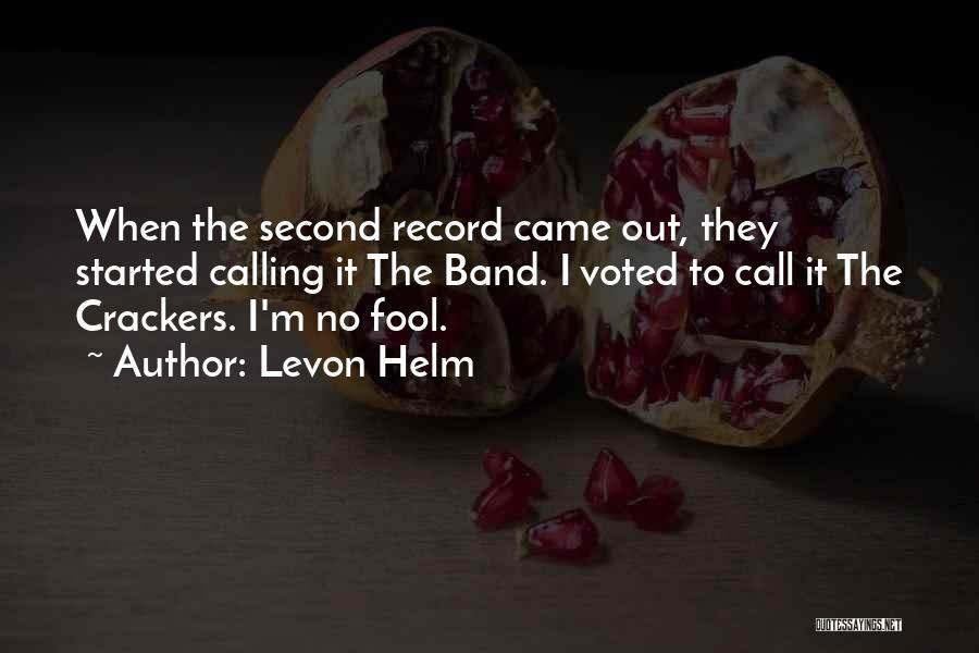 Levon Helm Quotes 1625283
