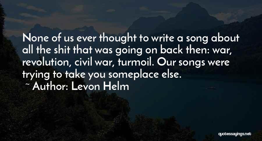 Levon Helm Quotes 169945