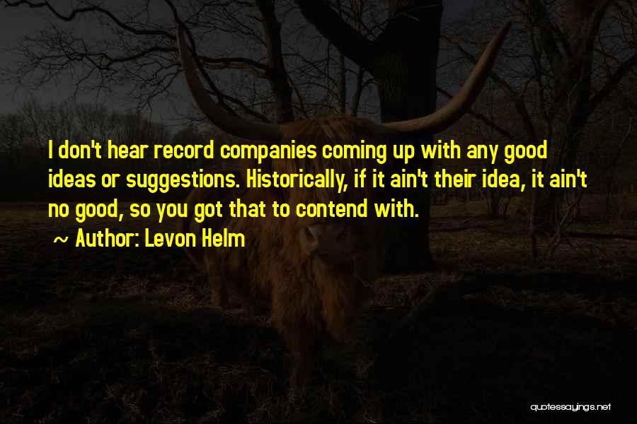 Levon Helm Quotes 1809360