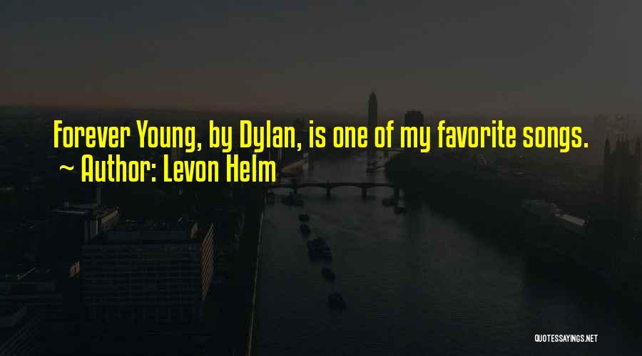 Levon Helm Quotes 1884850