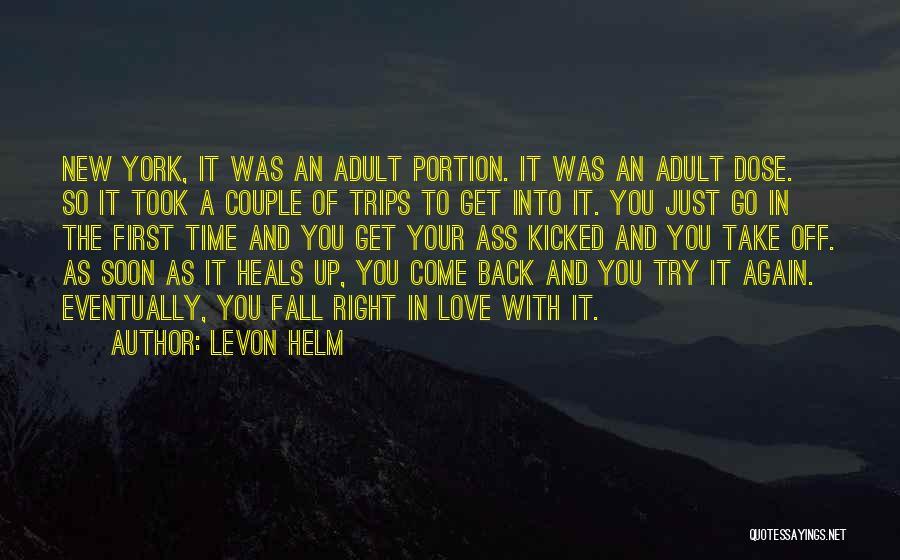 Levon Helm Quotes 1927788