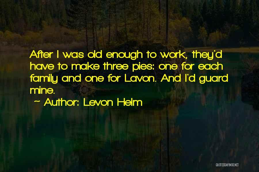 Levon Helm Quotes 2051490