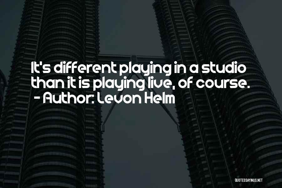 Levon Helm Quotes 269873