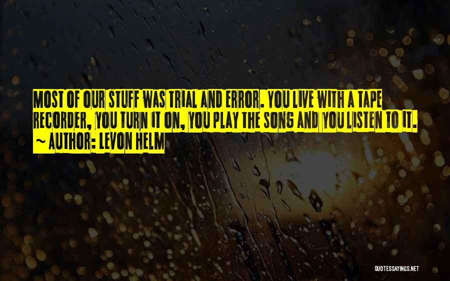 Levon Helm Quotes 572896