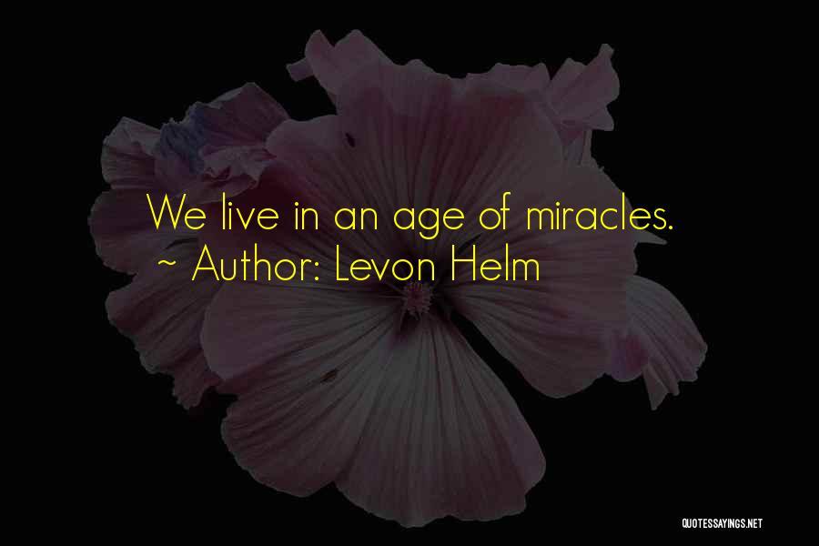Levon Helm Quotes 690112