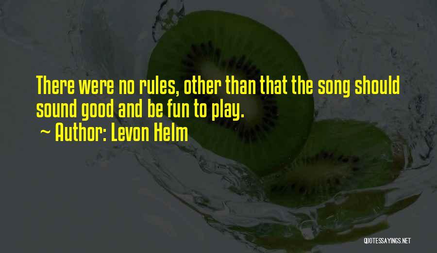 Levon Helm Quotes 777942