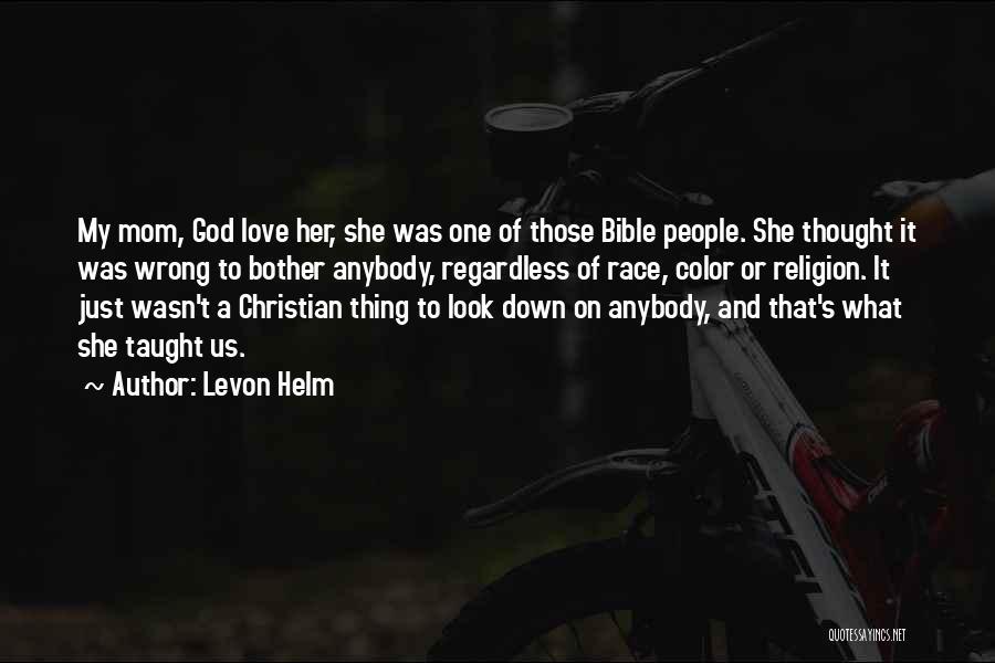 Levon Helm Quotes 874215