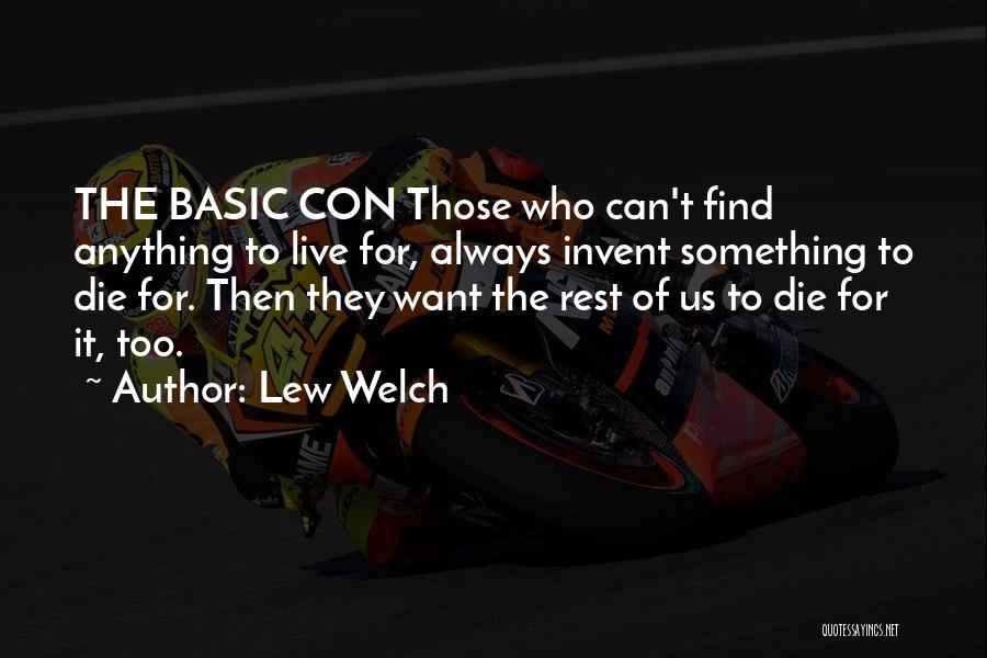 Lew Welch Quotes 1752461