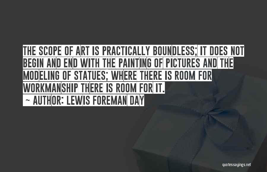Lewis Foreman Day Quotes 1313250
