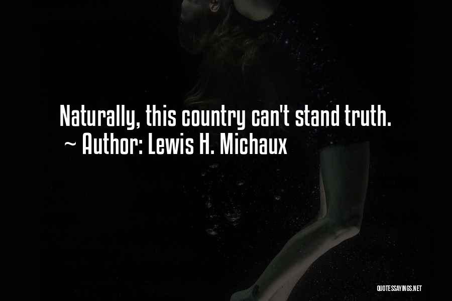Lewis Michaux Quotes By Lewis H. Michaux