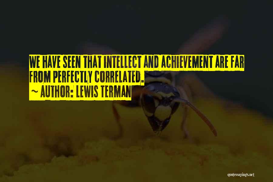 Lewis Terman Quotes 671541
