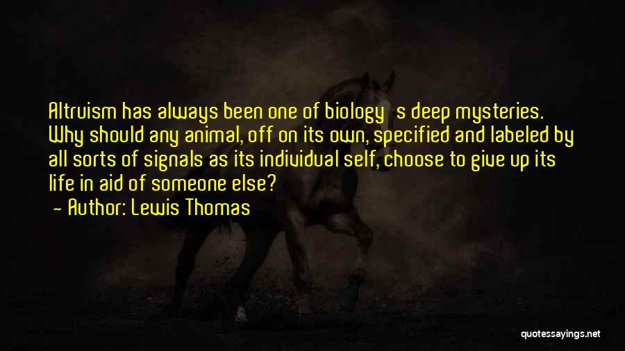 Lewis Thomas Quotes 1038434