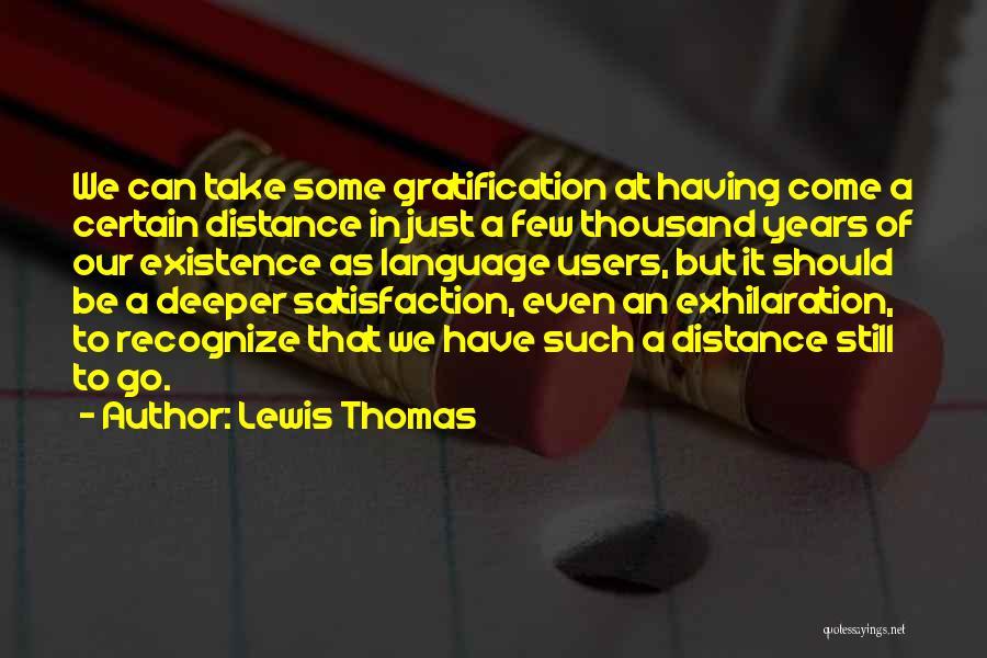 Lewis Thomas Quotes 1057840