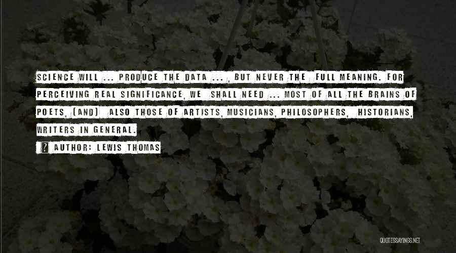 Lewis Thomas Quotes 1106047