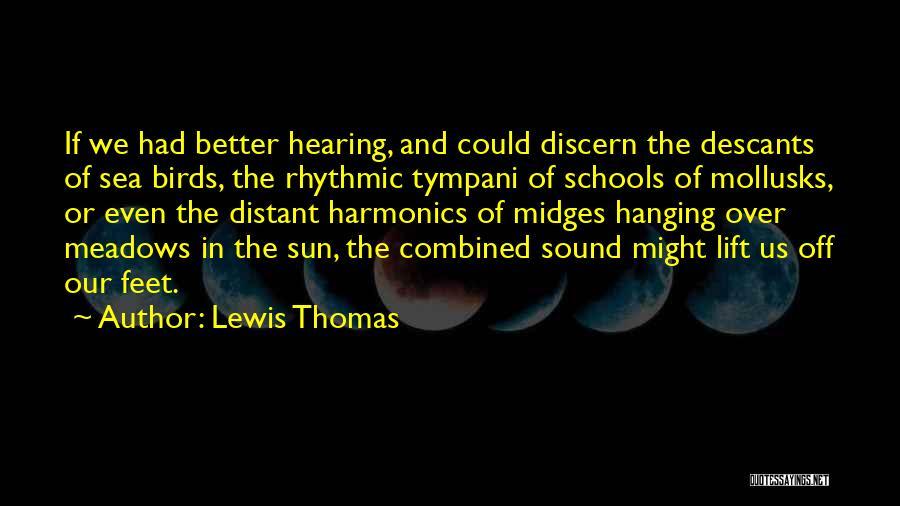 Lewis Thomas Quotes 1177022