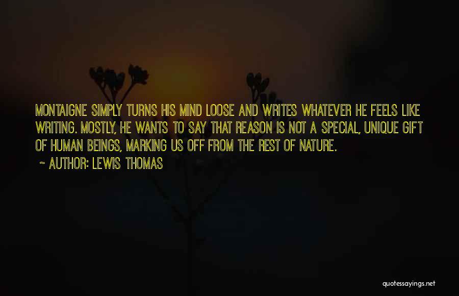 Lewis Thomas Quotes 1206638