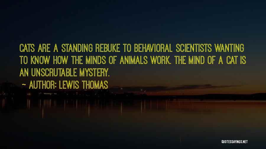 Lewis Thomas Quotes 1255076