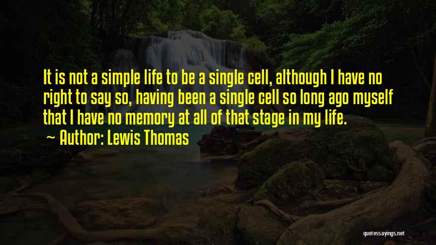 Lewis Thomas Quotes 1319146