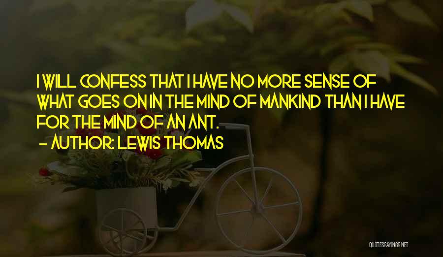 Lewis Thomas Quotes 1430178