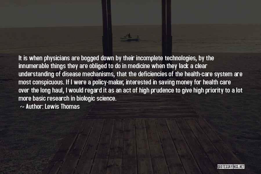 Lewis Thomas Quotes 1467633