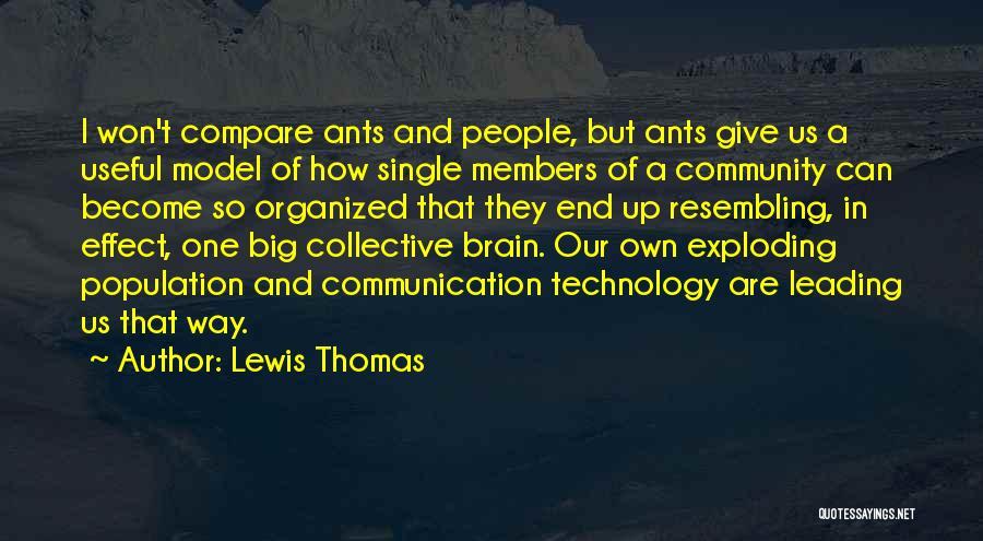Lewis Thomas Quotes 1543690