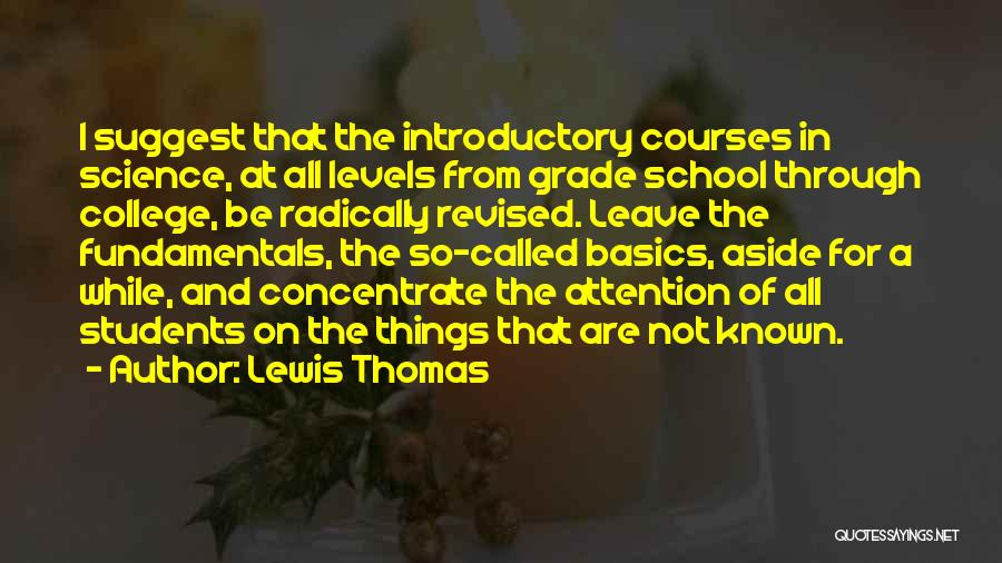 Lewis Thomas Quotes 172526