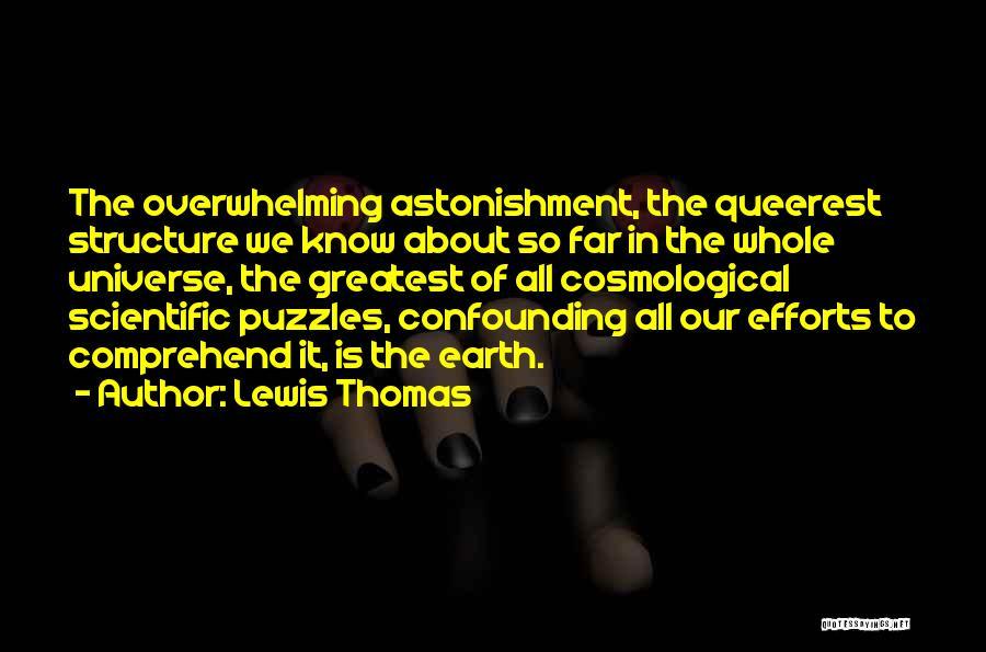 Lewis Thomas Quotes 1737930