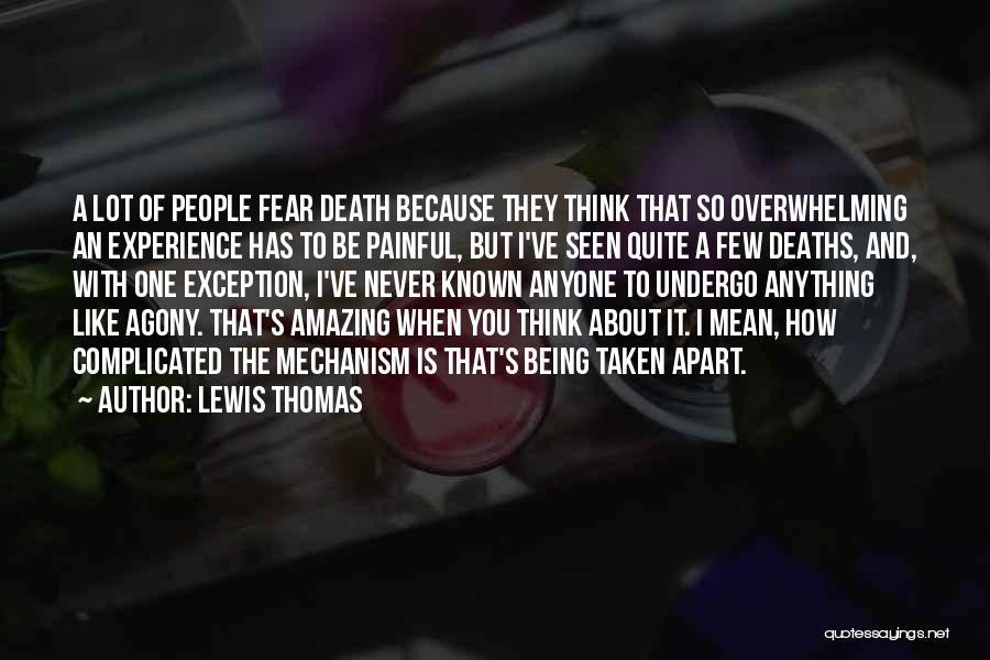 Lewis Thomas Quotes 1774211