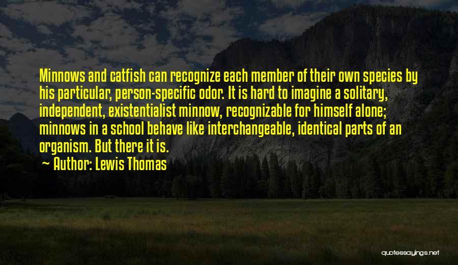 Lewis Thomas Quotes 1871334