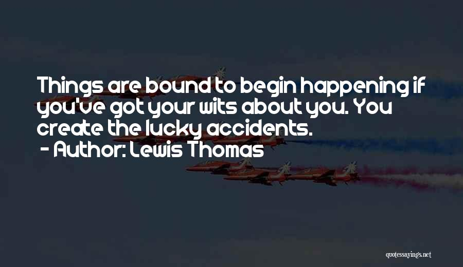 Lewis Thomas Quotes 193737