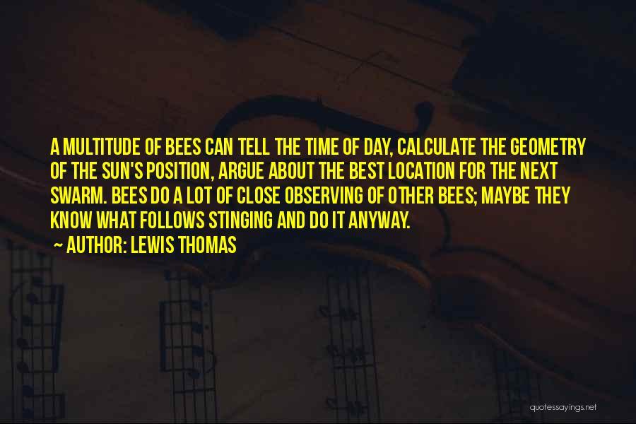 Lewis Thomas Quotes 2049858