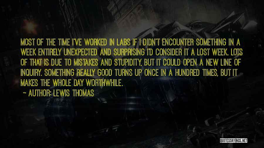 Lewis Thomas Quotes 221502